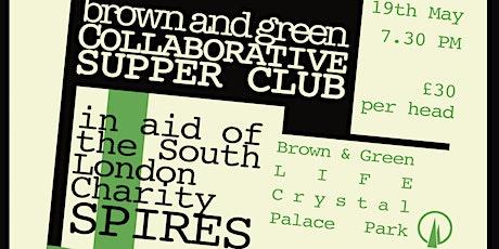 Brown & Green Collaborative Supper Club tickets