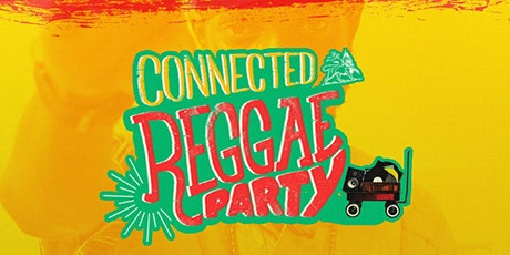 Connected Reggae Party tickets