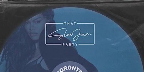 THAT SLOW JAM PARTY - APRIL 11 [TORONTO] tickets