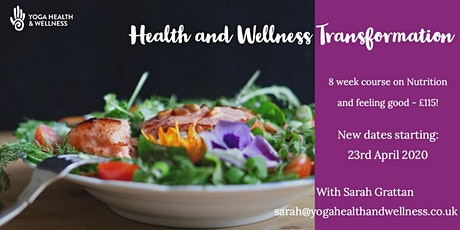 Health and Wellness Transformation  - 8 Week course tickets