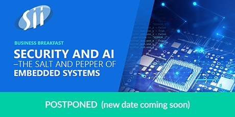 POSTPONED | Business breakfast: Security and AI in Embedded systems tickets