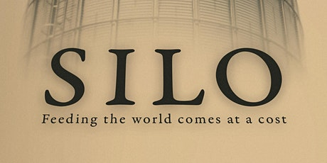 Silo The Film Public Screening at ACGC tickets