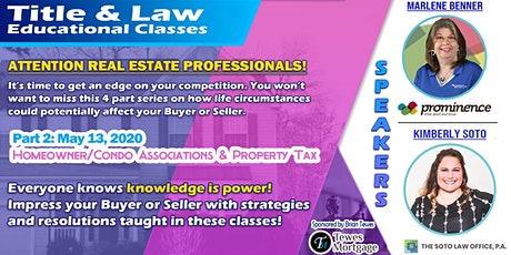 Title & Law Educational Classes: HOA & Property Tax tickets
