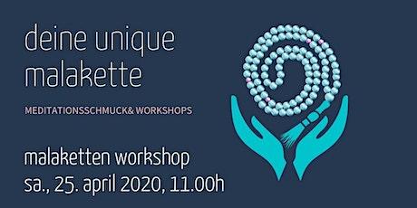 Bau deine unique Malakette - der Meditationsschmuck Workshop tickets