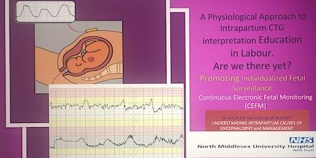 Pathophysiological of CTG interpretation Master Class with Austin Ugwumadu tickets
