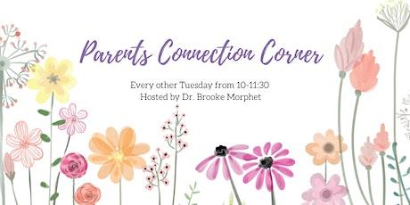 Parents Connection Corner tickets