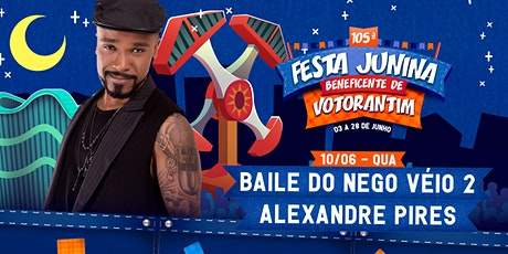 BAILE DO NEGO VÉIO - FESTA JUNINA BENEFICENTE DE VOTORANTIM 2020 ingressos
