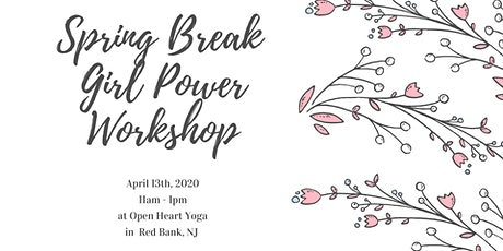 Spring Break Girl Power Workshop tickets