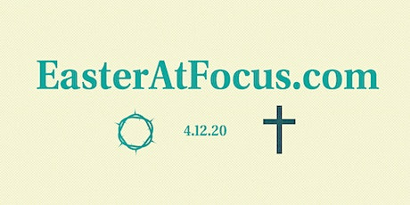 Easter at Focus (East Raleigh Campus) tickets