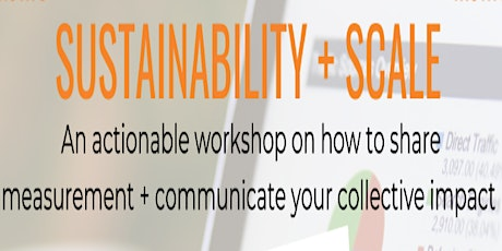 Sustainability + Scale: Collective Impact Measurement tickets