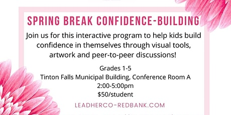 Spring Break Confidence-Building with LeadHerCo tickets