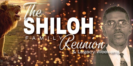 Shiloh Family Reunion & Legacy Weekend tickets