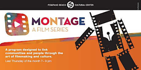 Montage: A Film Series tickets