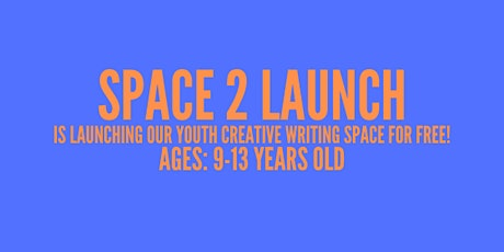 Space 2 Launch Creative Writing: Poetry tickets
