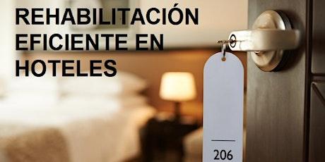 PALMA DE MALLORCA: REHABILITACIÓN EFICIENTE EN HOTELES entradas