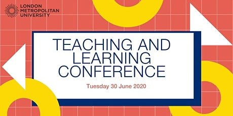 Learning and Teaching Conference (30th June 2020) tickets
