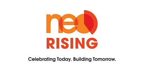 NEO Rising: Celebrating Today. Building Tomorrow. tickets