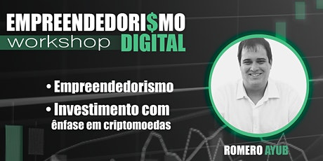 Workshop Empreendedorismo Digital - Romero Ayub CANCELADO ingressos