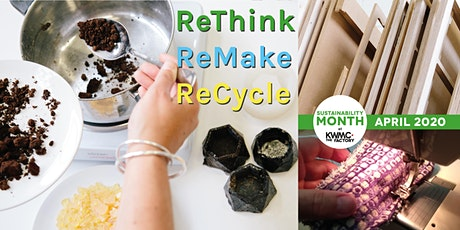 ReThink, ReMake, ReCycle tickets