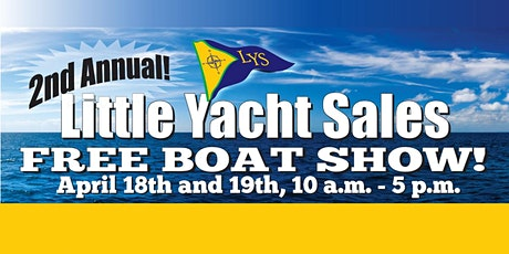 Free Southwest Boat Show at Little Yacht Sales tickets