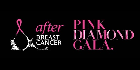 after BREAST CANCER Pink Diamond Gala tickets