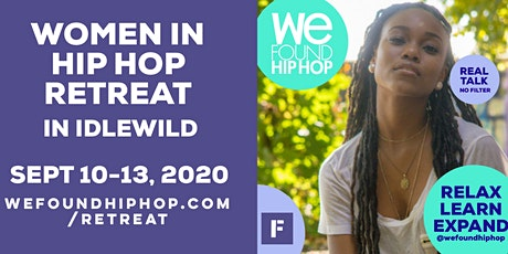 Women in Hip Hop Retreat in Idlewild tickets