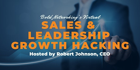 Virtual Sales & Leadership Growth Hacking tickets