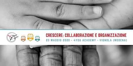 Crescere: collaborazione e organizzazione per ragazzi! biglietti