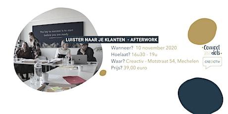 Marketing betekent ook: naar je klanten luisteren! - Afterwork tickets