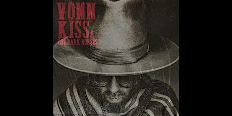 Vonn Kiss & The Dark Horses tickets