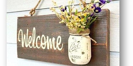 Mason Jar Welcome Sign Workshop tickets