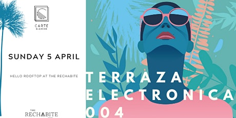 Terraza Electronica 004 X The Rechabite tickets
