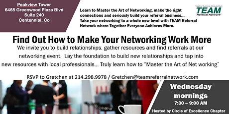 Online Networking ~ Circle of Excellence in Greenwood Village ~ TEAM Referral Network tickets