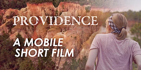 Providence - A Movie Made For Your Phone - Screening All-Day - POSTPONED tickets