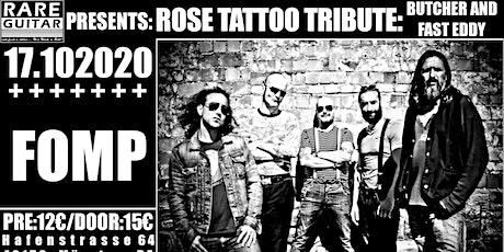Rose Tattoo Tribute - Butcher An Fast Eddy + FOMP Tickets