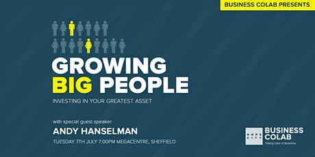 Growing BIG People - Investing in your greatest as tickets