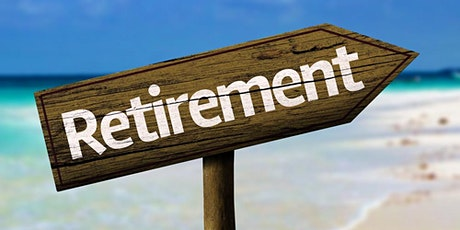 Money Smart Event: Retire: Happily, Ever, After tickets