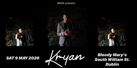 Kryan [live in Bloody Mary's] tickets