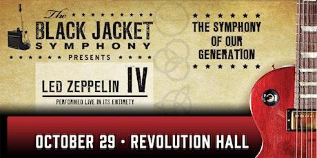SHOW POSTPONED: The Black Jacket Symphony Presents: Led Zeppelin IV tickets
