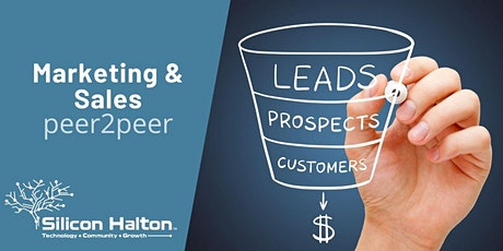 Silicon Halton Marketing & Sales Peer2Peer - Defining Your Sales Process tickets