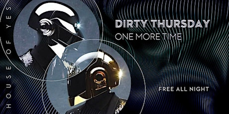 Dirty Thursday: One More Time tickets