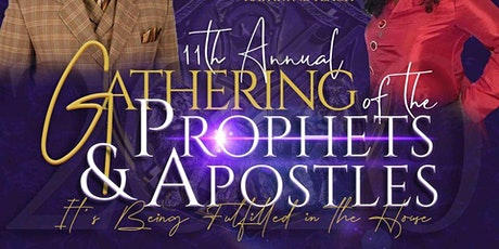 Gathering of The Apostles  and Prophets  2020 tickets