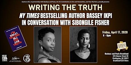 Writing the Truth: Author Bassey Ikpi with Sibongile Fisher tickets
