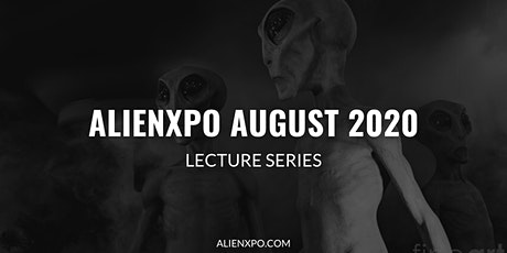 AlienXPO - August 2020 Lecture Series tickets