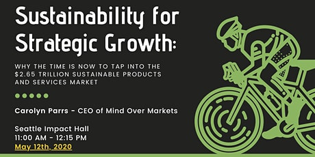 Sustainability for Strategic Growth tickets