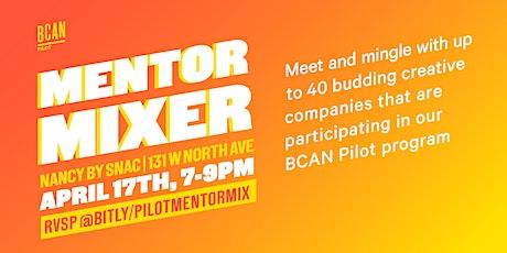 BCAN Pilot - Mentor Mixer tickets