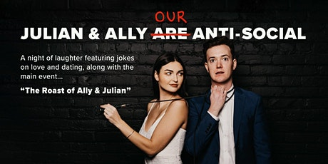 Julian & Ally: Our Anti-Social tickets