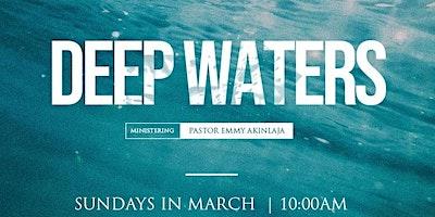 Deep Waters (Holy Ghost Meetings)