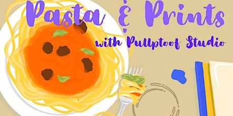 Pasta & Prints tickets