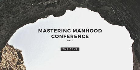 Mastering Manhood Conference 2020 tickets